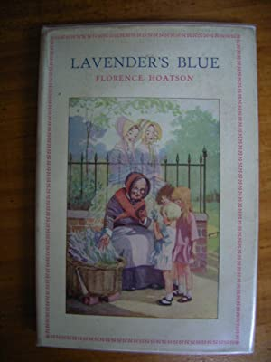 LAVENDER'S BLUE: HOATSON, FLORENCE