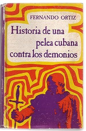 HISTORIA DE UNA PELEA CUBANA CONTRA LOS: Ortiz, Fernando.