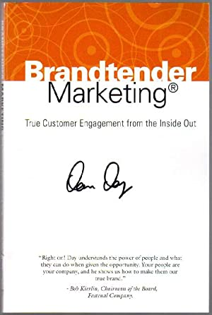 Brandtender Marketing: True Customer Engagement From The Inside Out