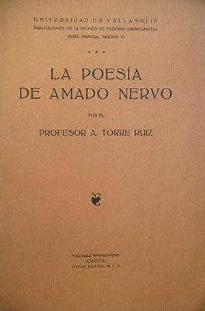 La poesía de Amado Nervo.: TORRE RUIZ, Arturo.