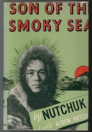 SON OF THE SMOKY SEA: Nutchuk and Hatch,