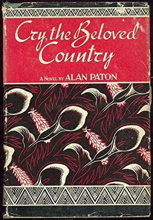 CRY THE BELOVED COUNTRY: Paton, Alan