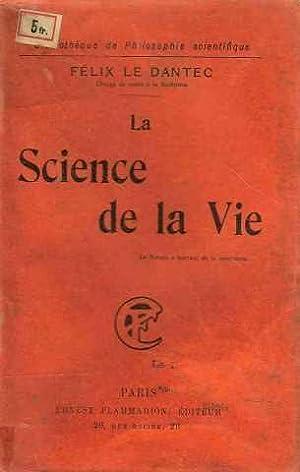 La science de la vie: Le Dantec Felix