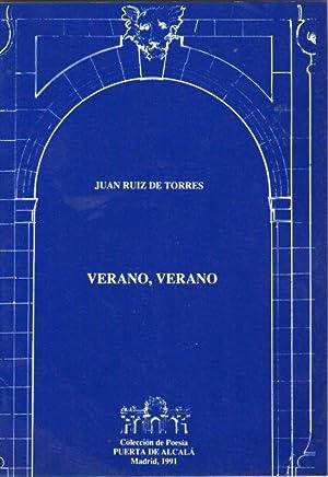 VERANO, VERANO: Ruiz de Torre,