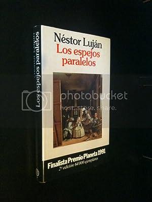 Los Espejos Paralelos (Coleccio?n Autores espan?oles e: Lujan, Nestor