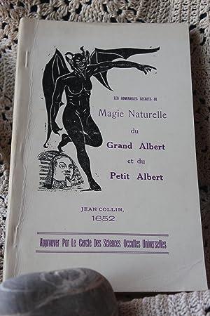 Les Admirables Secrets De Magie Naturelle du: Collin, Jean (editeur)
