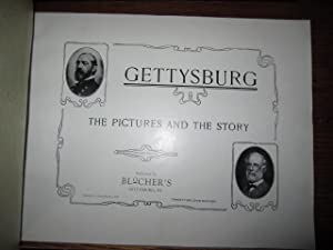 Gettysburg - The Pictures and the Story