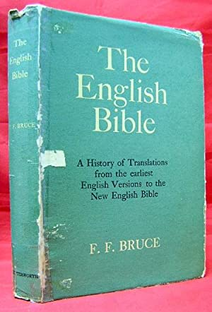 The English Bible: A History of Translations
