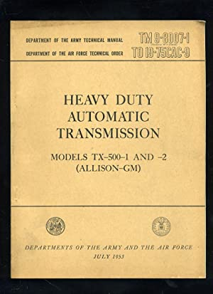 Technical Manual: Heavy Duty Automatic Transmission Models TM -500-2 and -2 (Allison-GM) (YM9-800...