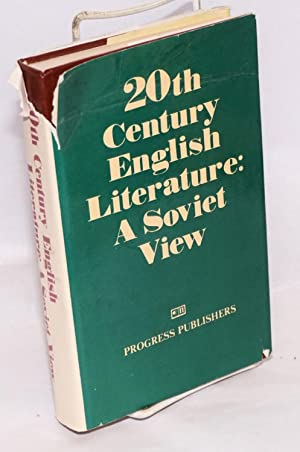 20th century English literature: a Soviet view; with a foreword by Valentina Ivasheva [various ...