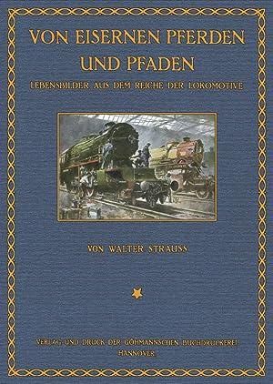 Von eisernen Pferden und Pfaden: Strauss, Walter