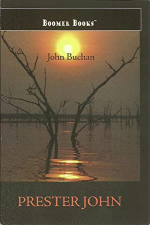 Prester John: Buchan, John, Illustrated