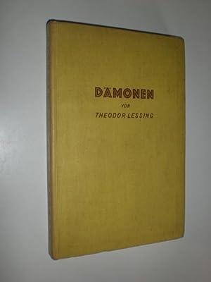 Dämonen.: LESSING, Theodor: