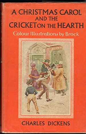 A CHRISTMAS CAROL AND THE CRICKET ON: Dickens, Charles, Illustrated