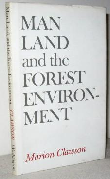 Man, Land, and the Forest Environment