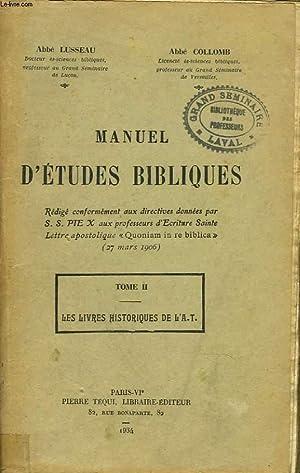 MANUEL D'ETUDES BIBLIQUES. TOME II. LES LIVRES: ABBE LUSSEAU, ABBE