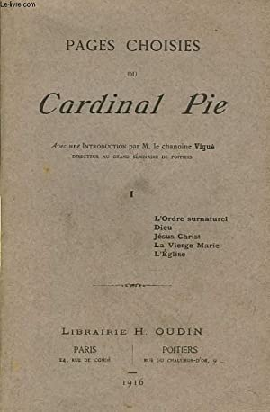 PAGES CHOISIES. TOME I.: CARDINAL PIE