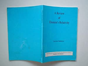 A review of Einstein's relativity: Stephenson, Lawrence