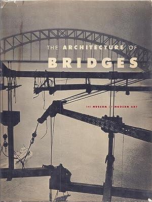 THE ARCHITECTURE OF BRIDGES: Mock, Elizabeth