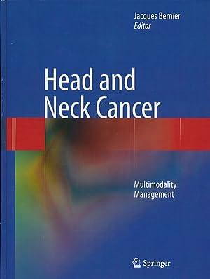 Bild des Verkäufers für Head and Neck Cancer. Multimodality Management zum Verkauf von Fundus-Online GbR Borkert Schwarz Zerfaß