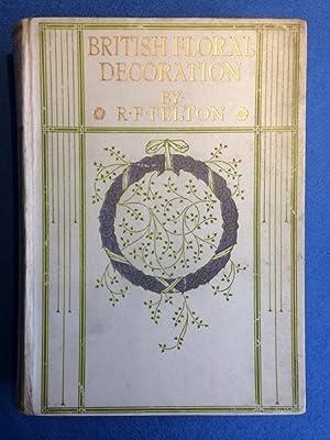 British Floral Decoration: Felton, R.Forester