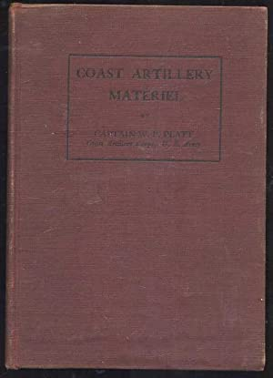 Coast Artillery Materiel: Description, Adjustment, and Operation in Drill and Target Practice