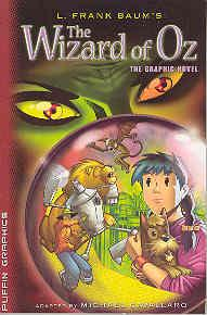 The Wizard of Oz: The Graphic Novel: L Frank Baum