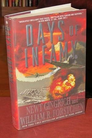 "Days Of Infamy "" Signed "": Gingrich, Newt & Forstchen William R."