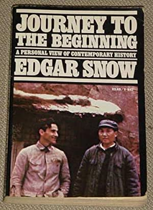 Journey to the Beginning - A Personal: Snow, Edgar