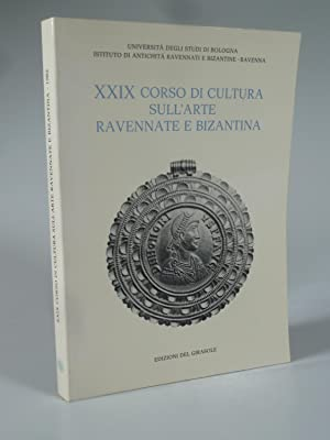 XXIX (29) CORSO DI CULTURA SULL'ARTE RAVENNATE