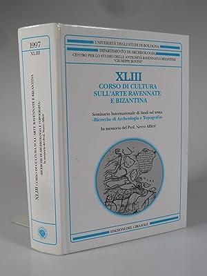 XLIII (43) CORSO DI CULTURA SULL'ARTE RAVENNATE