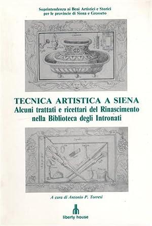 Tecnica artistica a Siena. Alcuni trattati e: Torresi,Antonio P. (a
