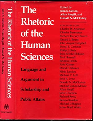 THE RHETORIC OF THE HUMAN SCIENCES. Language and Argument in Scholarship and Public Affairs