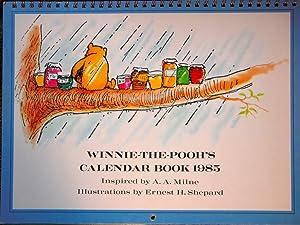 Winnie the Pooh's Calendar Book 1985: A.A. Milne; Ernest