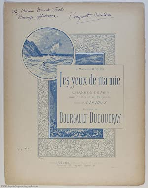 Song 'Les yeux de ma mie' ('My sweetheart's eyes'), (Louis Albert, 1840-1910, Breton Composer & S...