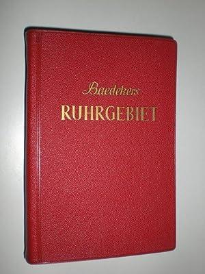Ruhrgebiet - Rheinisch-Westfälisches Industriegebiet. Reisehandbuch.: BAEDEKER, Karl: