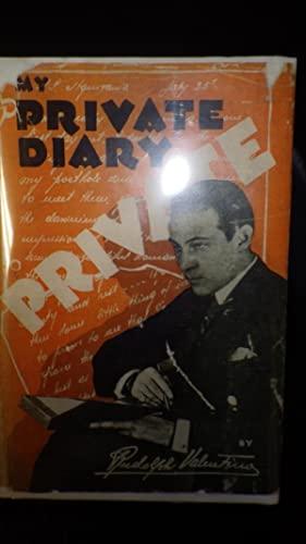 My Private Diary ( 1st Edition with: Rudolph Valentino ,