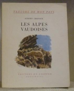 Les Alpes vaudoises.Collection Trésors de mon Pays 37.: CHESSEX, Albert.