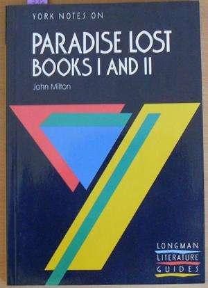 York Notes on Paradise Lost, Books I and II, John Milton