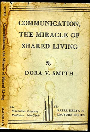 COMMUNICATION, THE MIRACLE OF SHARED LIVING.
