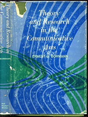 THEORY AND RESEARCH IN THE COMMUNICATIVE ARTS