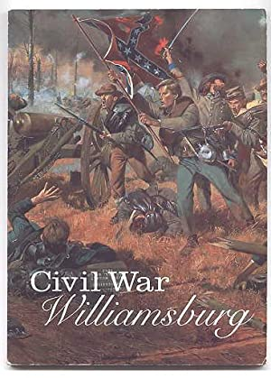 CIVIL WAR WILLIAMSBURG.