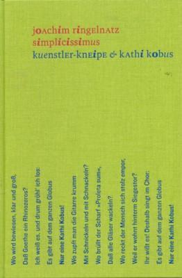 Simplicissimus. Kuenstler-Kneipe & Kathi Kobus.: Ringelnatz, Joachim: