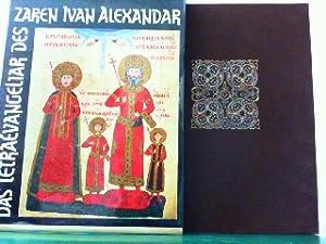 Bild des Verkäufers für Das Tetraevangeliar des Zaren Ivan Alexandar. zum Verkauf von Antiquariat Ehbrecht - Preise inkl. MwSt