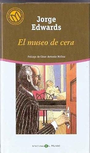 El museo de cera: Edwards, Jorge