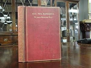 HIS PA'S ROMANCE: Riley, James Whitcomb