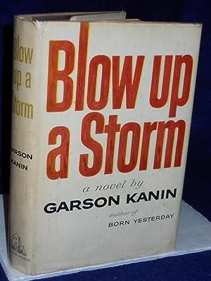 Blow Up a Storm: Kanin, Garson