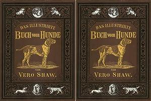 Das illustrierte Buch vom Hunde - 1 und 2: Shaw, Vero