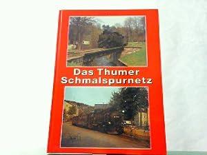 Das Thumer Schmalspurnetz.: Bäzold, Dieter: