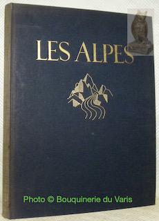 Les Alpes. Avec une introduction d'Eugène Karlschmidt.: SCHMITHALS, Hans.
